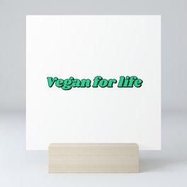 Vegan for life - Green Mini Art Print