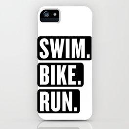 Swim Bike Run Block 1 iPhone Case