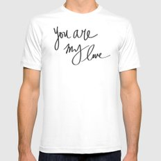 You Are My Love White Mens Fitted Tee SMALL