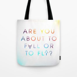Fall or Fly Tote Bag
