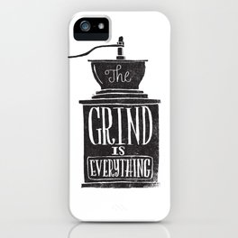 the daily grind iPhone Case