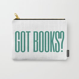 got books? Carry-All Pouch