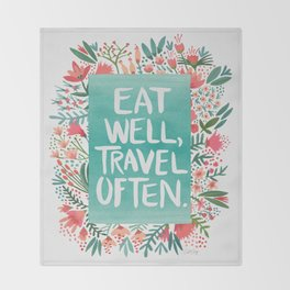 Eat Well, Travel Often Bouquet Throw Blanket