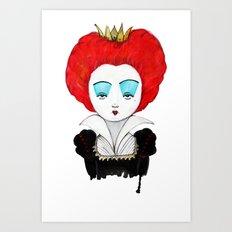 The Queen of your heart Art Print