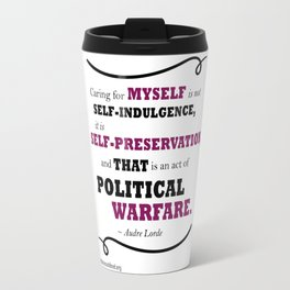 Audre Lorde: Caring for Self Travel Mug