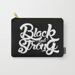 BLACK & STRONG Carry-All Pouch