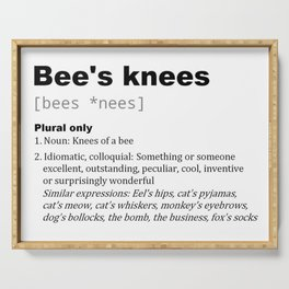 Bee's knees dictionary Serving Tray