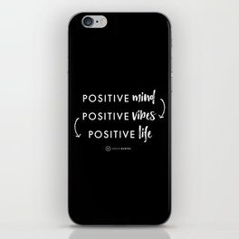 white on black / Positive Vibes iPhone Skin