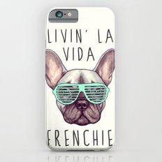French bulldog - Livin' la vida Frenchie iPhone 6 Slim Case