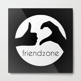 Friendzone Metal Print
