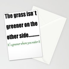 The Grass Is Greener Where You Water It Stationery Cards