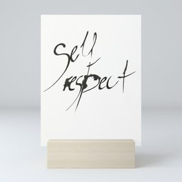 Self Respect Mini Art Print