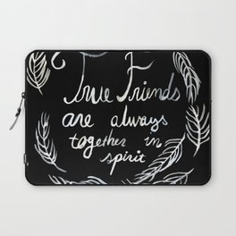 True Friends Are Always Together In Spirit Anne Of Green Gables Laptop Sleeve