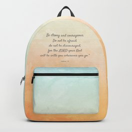 Be Strong and Courageous, Bible Quote, Joshua 1:9 Backpack