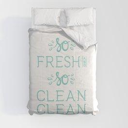So Fresh and So Clean Clean Aqua Rap Gangsta Rap fun Funny Saying Lettering Comforters
