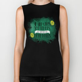 If life gives you lemons, sell them and buy more books Biker Tank
