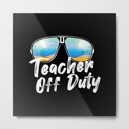 Teacher off duty sunglasses beach sunset Metal Print