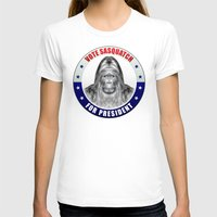 sasquatch T-shirts featuring Sasquatch For President by politics