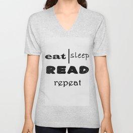 Eat, sleep, read, repeat Unisex V-Neck