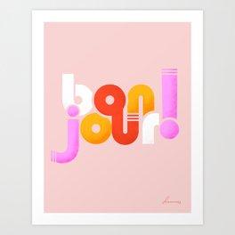 bonjour - french typography Art Print