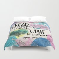 write Duvet Covers featuring Write to Embrace design by Evie Seo