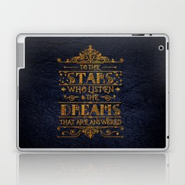 To the stars who listen Laptop & iPad Skin