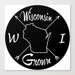 Wisconsin Grown WI Canvas Print