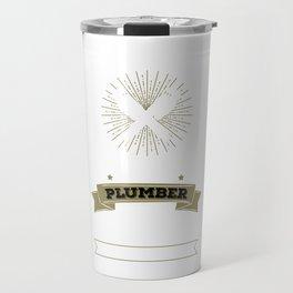 Never Dreamed I'd Be Grumpy Plumber Tradesman Travel Mug