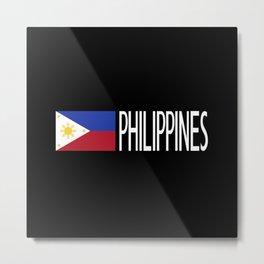 Philippines: Filipino Flag & Philipinnes Metal Print