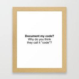 Document my code Framed Art Print