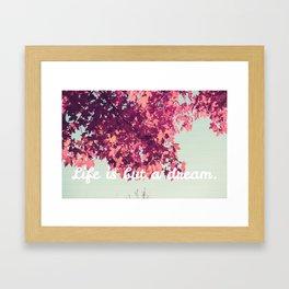 Life Is But a Dream. 1 Framed Art Print