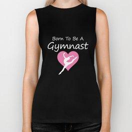 Born to be a Gymnast Women's Gymnastics T-Shirt Biker Tank
