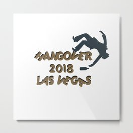 Hangover 2018 Las Vegas Metal Print