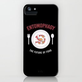Entomophagy Future Of Food iPhone Case