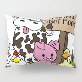 Friends Not Food Animal Rights Pig Cow present Pillow Sham