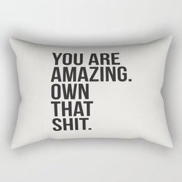 You Are Amazing Funny Quote Rectangular Pillow