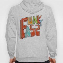 Funky Ass Hoody