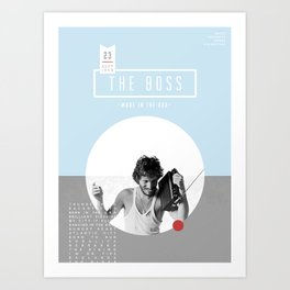 The Boss Art Print
