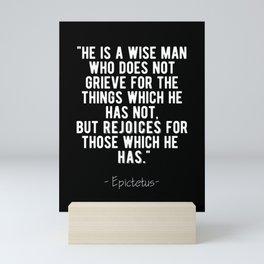 Stoic Quote - Rejoice For What You Have - Epictetus Mini Art Print