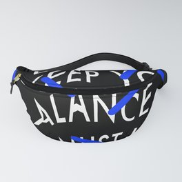 Life is like riding a bicycle. To keep your balance, you must keep moving. Albert Einstein Fanny Pack