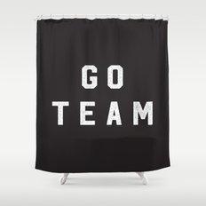 GO TEAM Shower Curtain