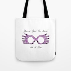 Just as Sane as I Am Tote Bag