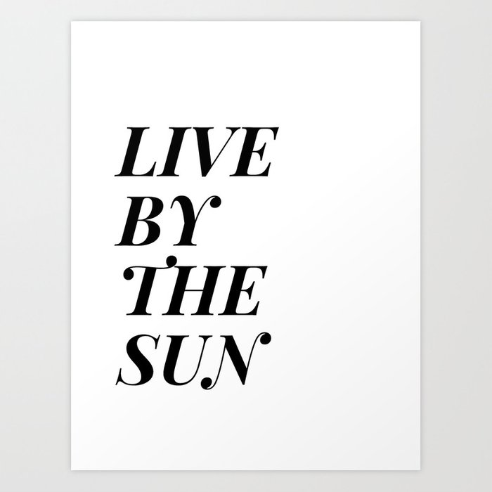 live by the sun love by the moon (1 of 2) Art Print