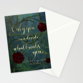 Only you can decide what breaks you. A Court of Wings and Ruin (ACOWAR) Stationery Cards