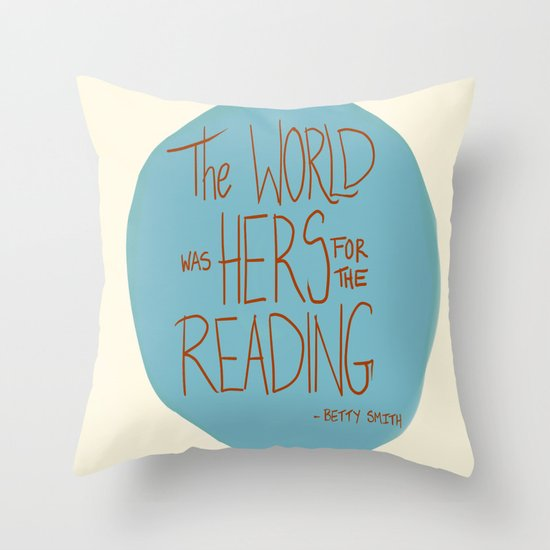 The World was Hers for the Reading Throw Pillow