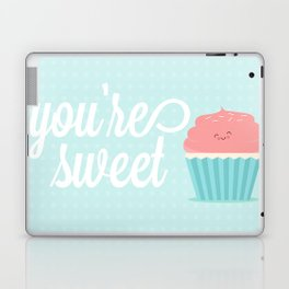 You're Sweet  Laptop & iPad Skin