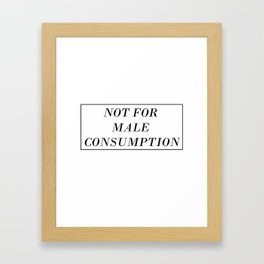 Male Consumption Framed Art Print
