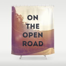 on the open road. Shower Curtain