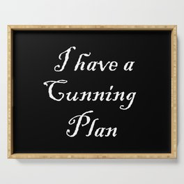 I have a cunning plan Serving Tray