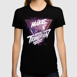 Make your transition (purple) T-shirt